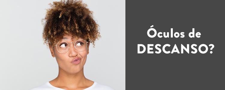 como-saber-se-preciso-usar-oculos-de-descanso-20190826142029