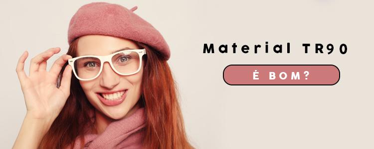 material-de-oculos-tr90-e-bom