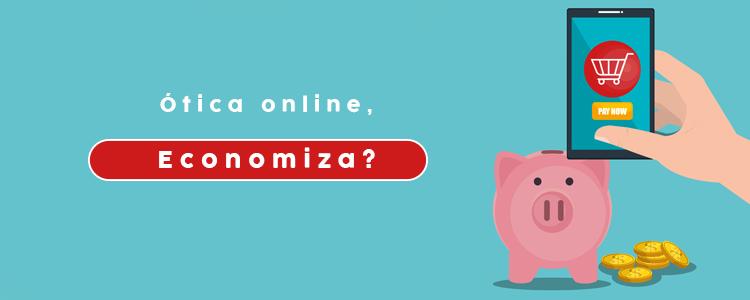 otica-online-economiza-paga-mais-barato