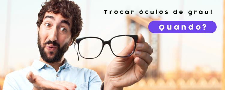 quando-tenho-que-trocar-oculos-de-grau